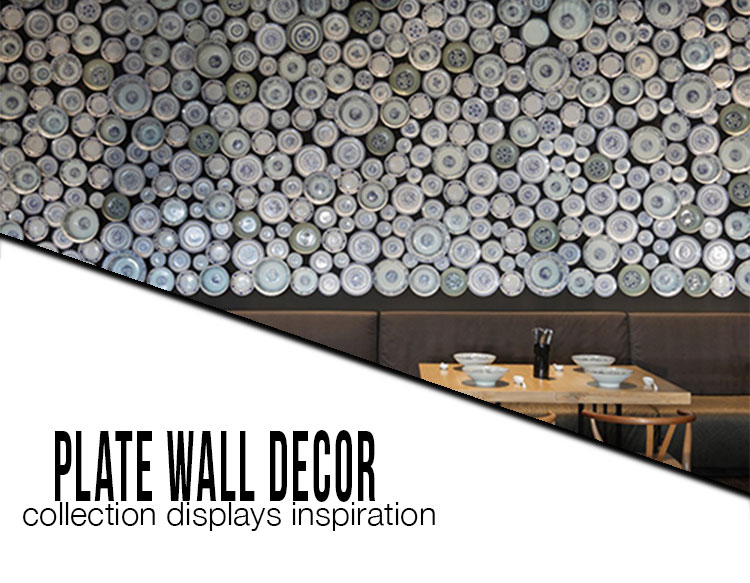 plate wall decor colelction display inspiration