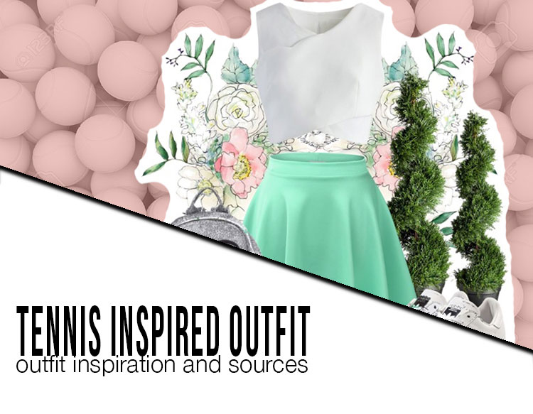 tennis inspired outfit and sources