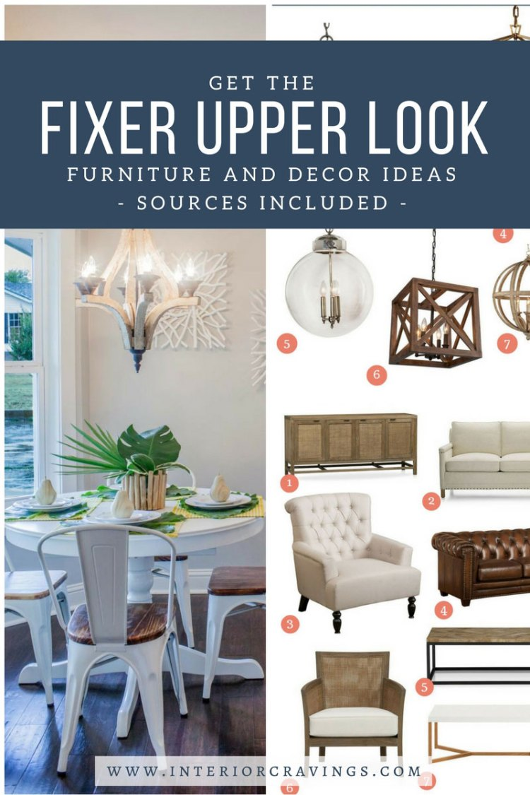 GET THE FIXER UPPER LOOK - FURNITURE AND DECOR IDEAS with sources