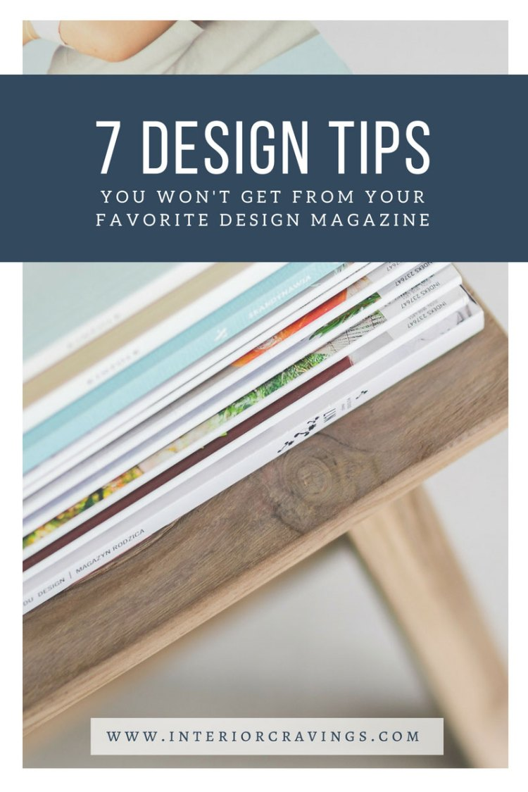 INTERIOR-CRAVINGS---7-DESIGN-TIPS-YOU-WON'T-GET-FROM-YOUR-FAVORITE-DESIGN-MAGAZINE-2