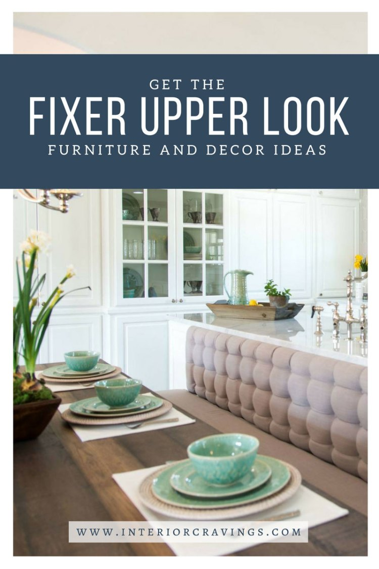 INTERIOR CRAVINGS GET THE FIXER UPPER LOOK FURNITURE AND DECOR IDEAS 3