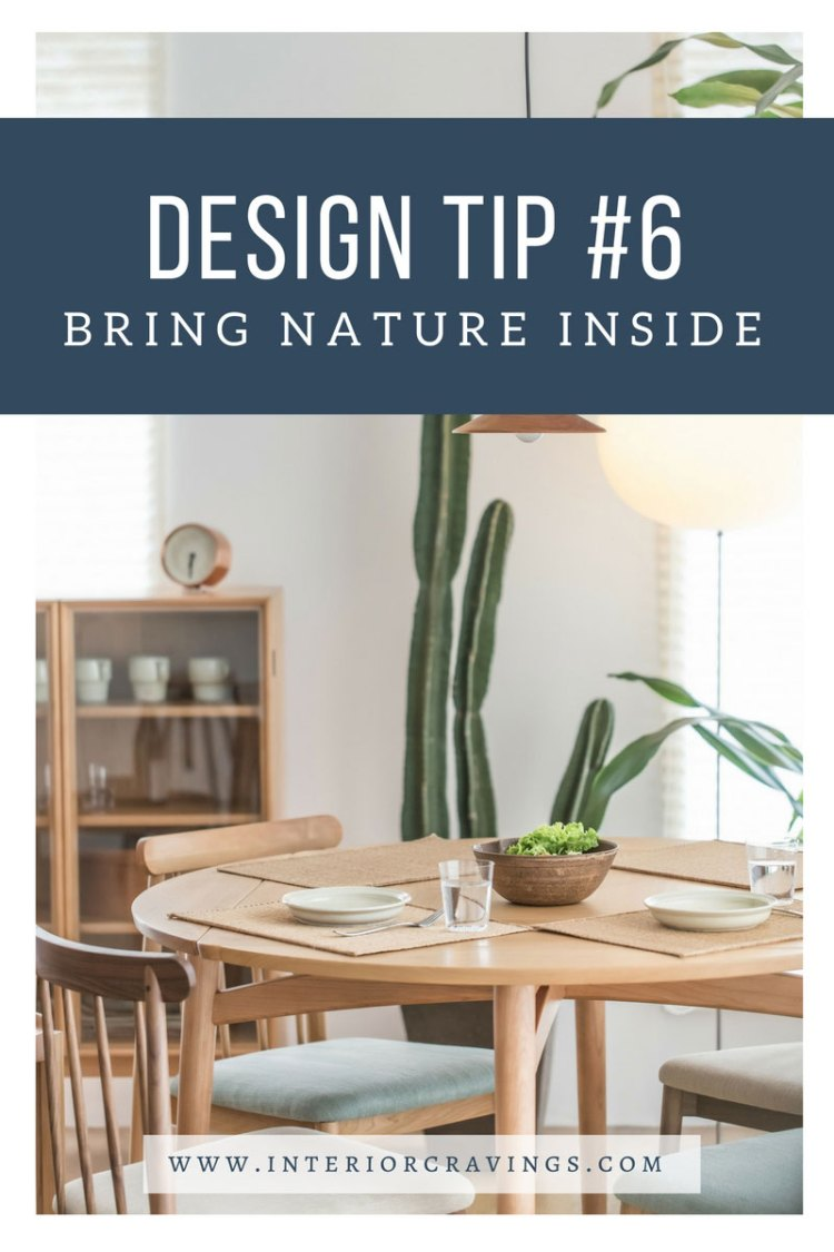 INTERIOR CRAVINGS - INTERIOR DESIGN TIP 6 – BRING NATURE INSIDE