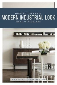 interior cravings how to create a modern industrial look that is timeless 4