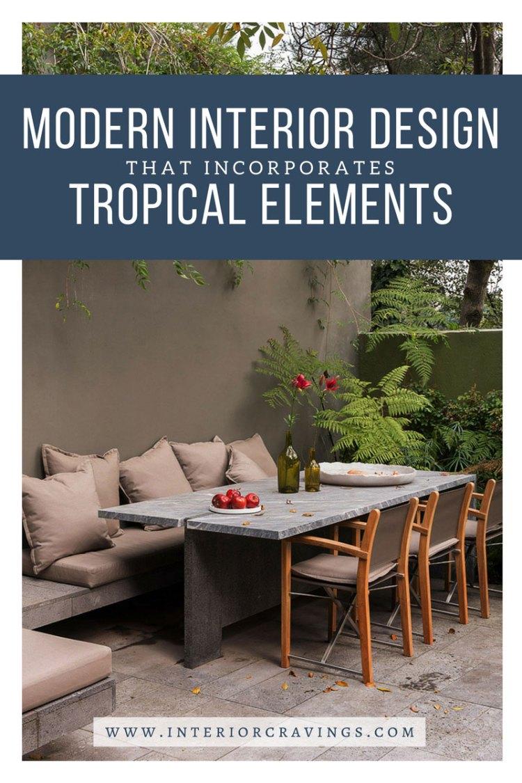 interior cravings modern interior design tropical elements - casa barranca ezequiel farca 3