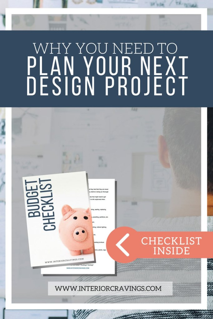 interior cravings WHY YOU NEED TO PLAN YOUR NEXT DESIGN PROJECT opt in 2