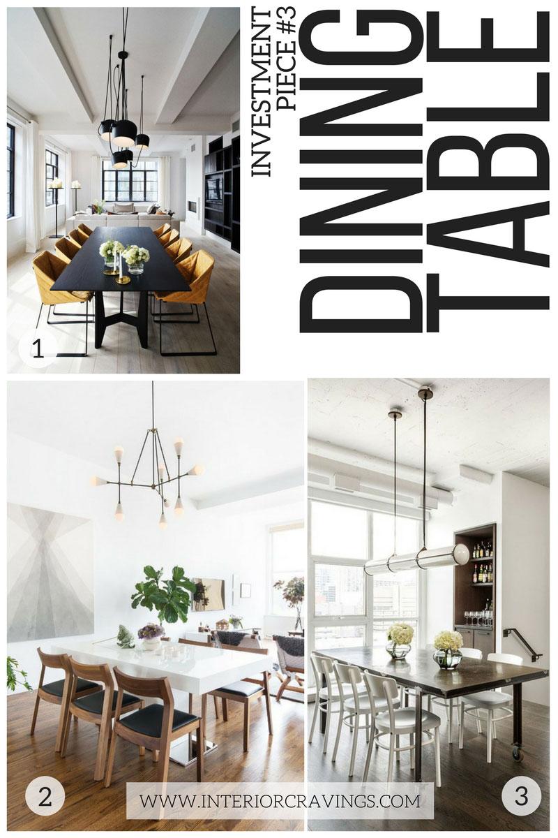interior cravings - investment pieces in interior design dining table