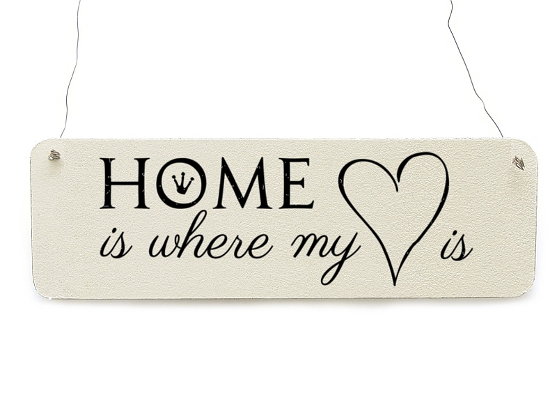 Image result for Home is where my heart is