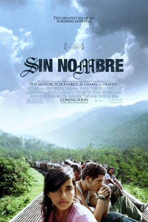 Sin Nombre, Cary Fukunaga, 2009