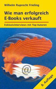 Wie man erfolgreich E-Books verkauft 8. Auflage