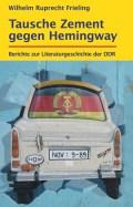 Tausche Zement gegen Hemingway