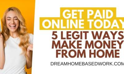5 Legit Ways To Earn Money from Home