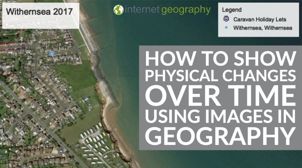 How to show physical changes over time using images in geography