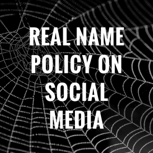 Real Name Policies on Social Media