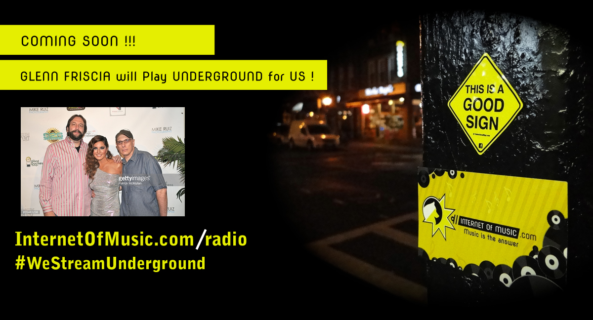 Glenn Friscia coming soon on our Underground stream