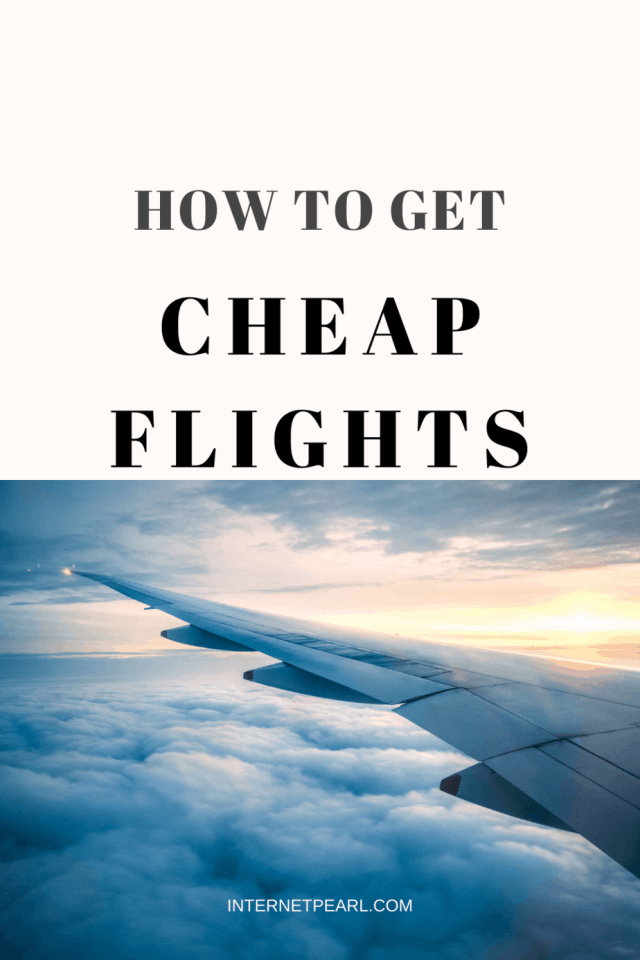 How to Get Cheap Flights For Your Next Trip