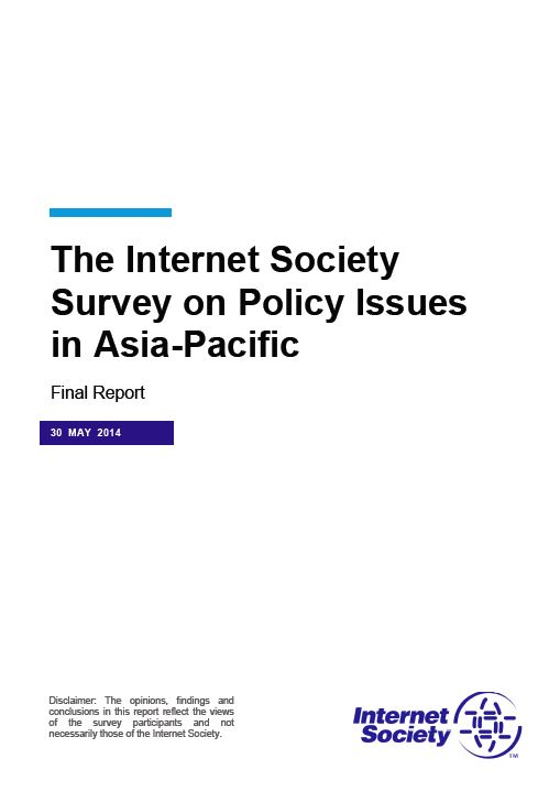 The Internet Society Survey on Policy Issues in Asia-Pacific