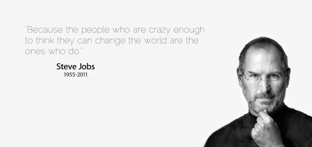 those who are crazy enough to change the world do