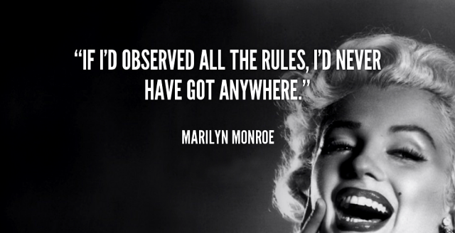 quote-marilyn-monroe-if-id-observed-all-the-rules-id