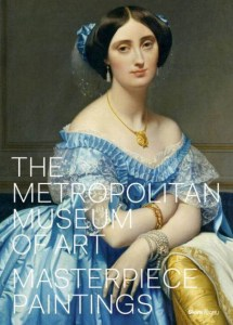 The Metropolitan Museum of Art Masterpiece Paintings by Kathryn Calley Galitz