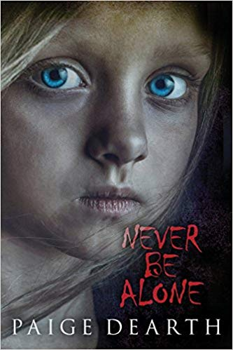 Never Be Alone by Page Dearth