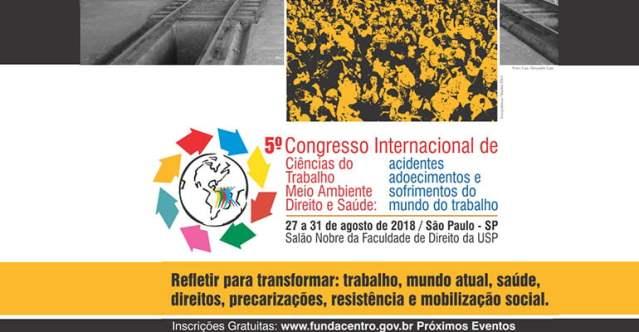 Sobre o 5º Congresso de Ciências do Trabalho, Meio Ambiente, Direito e Saúde