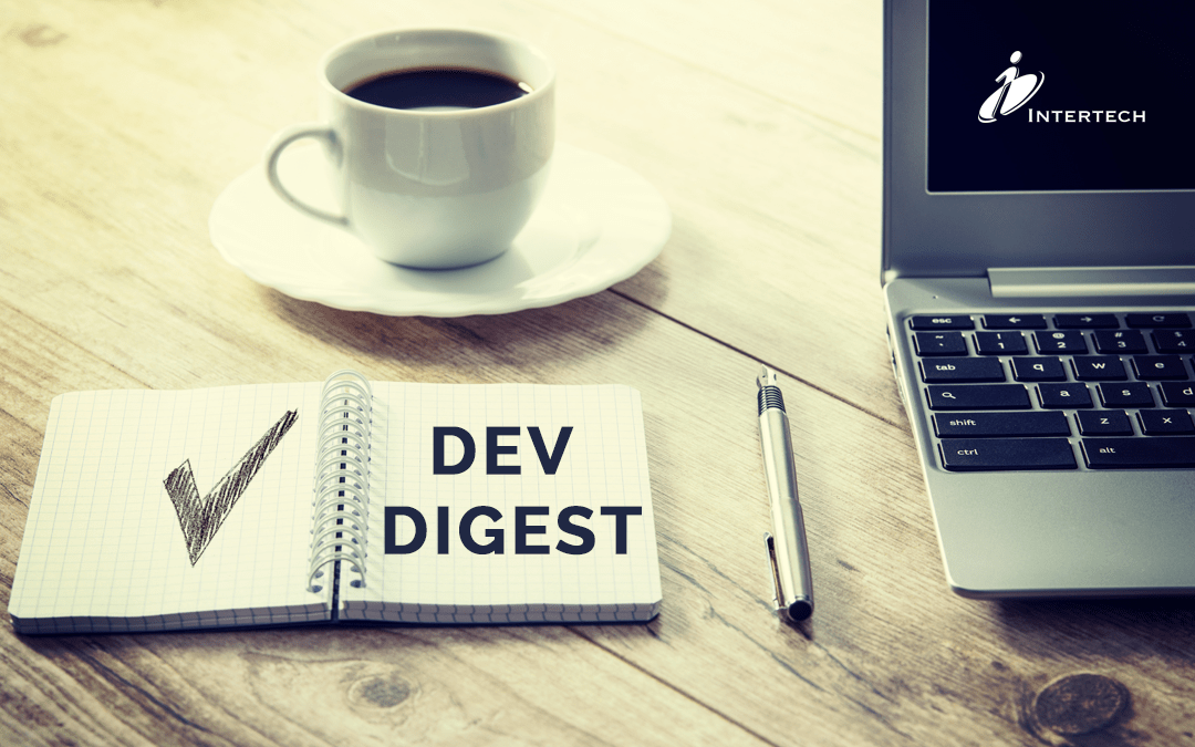 Intertech Dev Digest