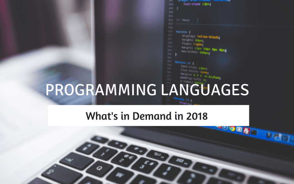Programming Languages in Demand in 2018