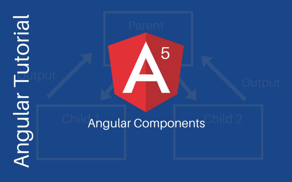 Angular Components Tutorial