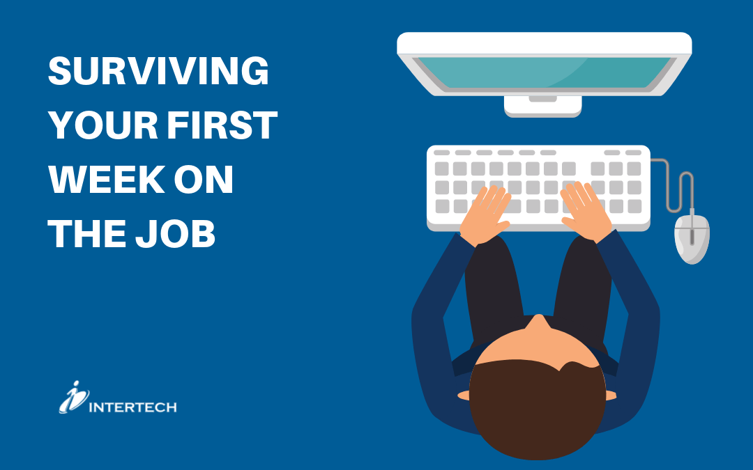 Surviving Your First Week on the Job
