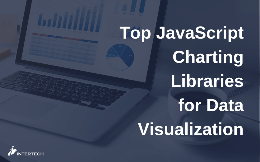 Top Javascript Charting Libraries