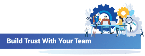 Build Trust With Your Team