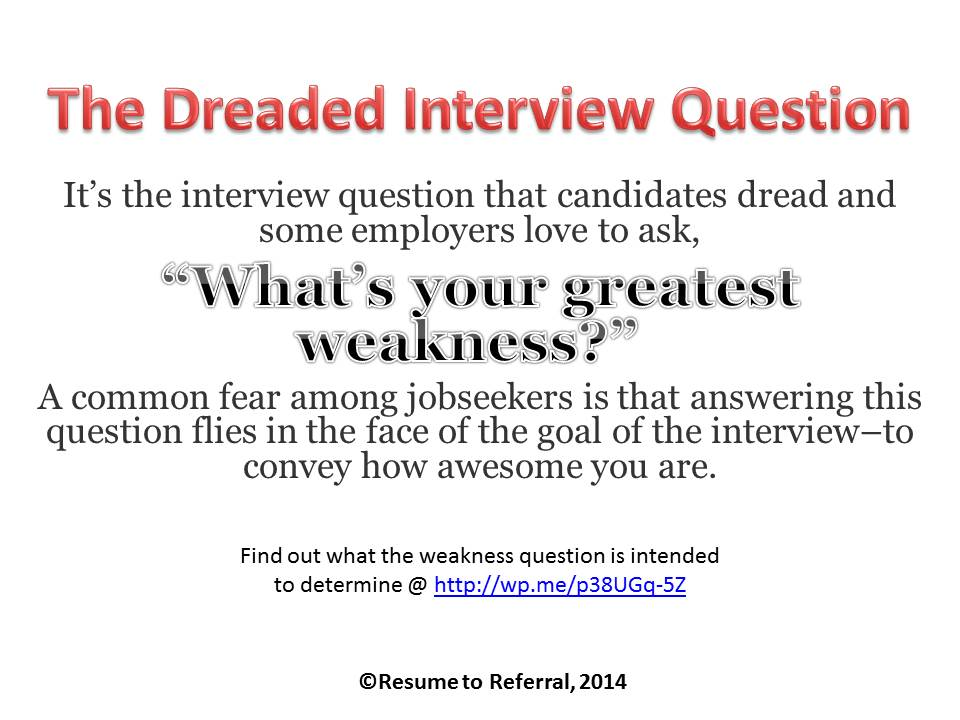 Example Weakness Job Interview Question resume template – Interview Question