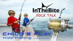 Video Dock Talk: Child's Play– An Expert's Approach to Fishing With Kids