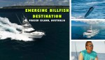 Emerging Billfish Destination – Fraser Island, Australia