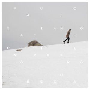 Una-piccola-tregua-Paolo-Cattaneo- top - album - 2016 - italiani