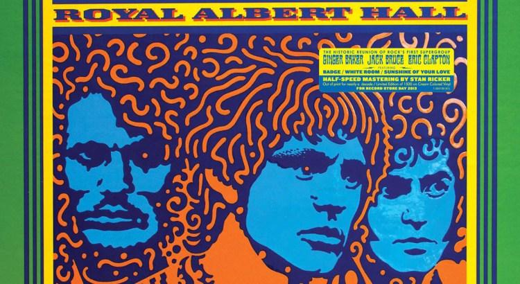 Cream - Royal Albert Hall