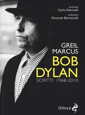 Greil Marcus - Bob Dylan