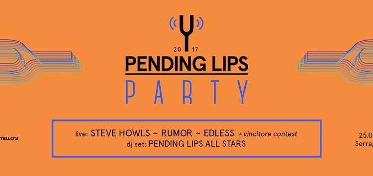 Pending Lips Party 2017