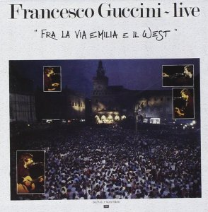 FRA LA VIA EMILIA E IL WEST - FRANCESCO GUCCINI (1984)