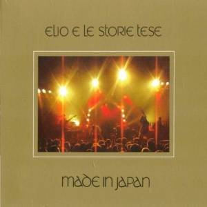 MADE IN JAPAN - ELIO E LE STORIE TESE (2001)