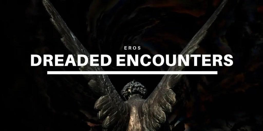 Dreaded Encounters