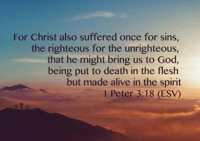 1 peter 3 18, christ dies for sin, jesus paid the price for sin, repent from sin, repent from your sins, jesus christ savior, jesus saves