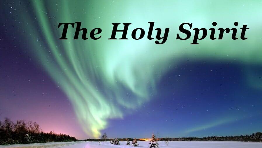 The Holy Spirit Part 2