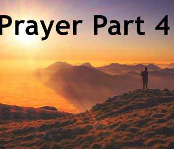 what does the bible say about prayer part 4, prayer in the bible, prayer, seeking god, fellowship with god