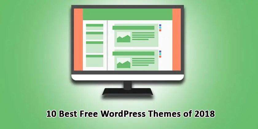 10 Best Free WordPress Themes of 2018