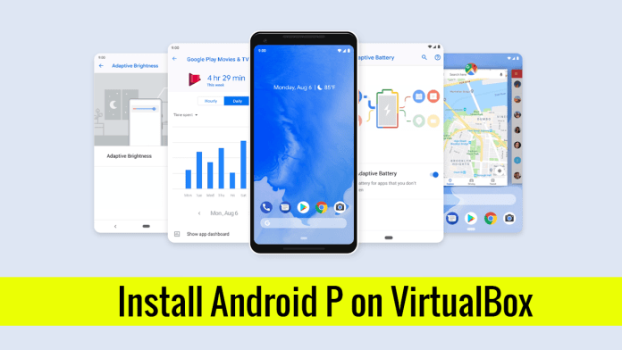 Install Android P on VirtualBoxs