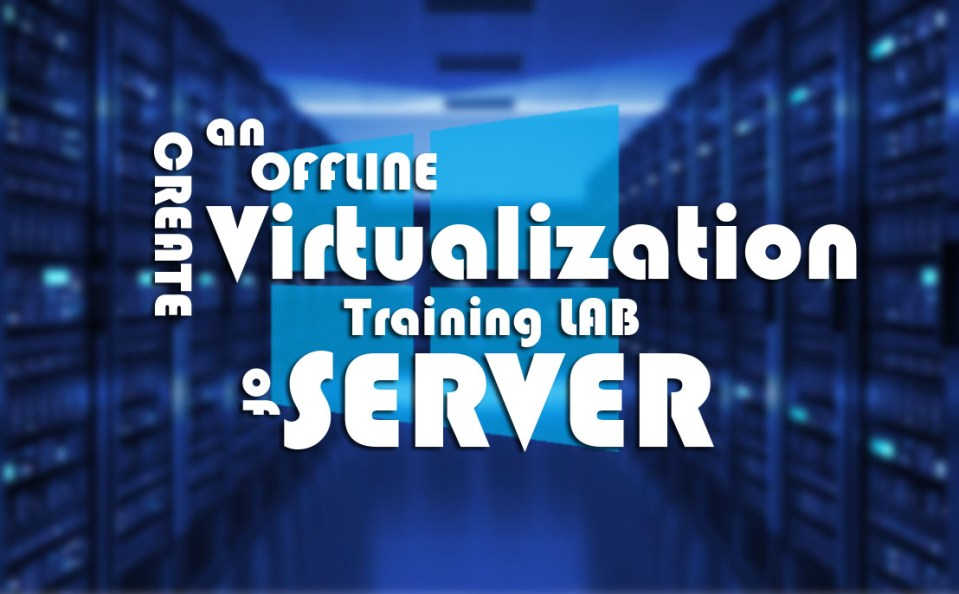 Create an Offline Training Lab