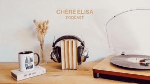 Chère Elisa - Podcast