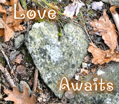 Love awaits