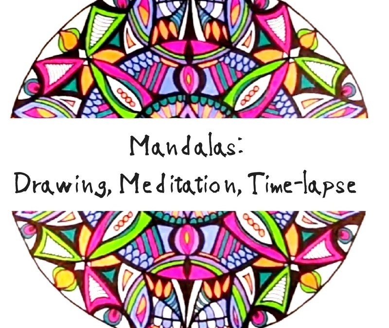 Mandala drawings, mandala meditation, time-lapse mandalas